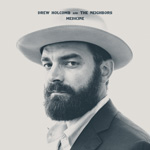 'Medicine' by Drew Holcomb And The Neighbours cover