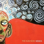 Memos by The Hush Now (Album)