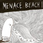 Menace Beach Low Talker EP