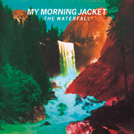 The Waterfall by My Morning Jacket (Album)