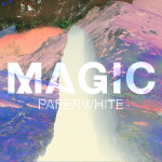 Magic by Paperwhite (EP)