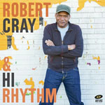 Robert Cray & Hi Rhythm album cover