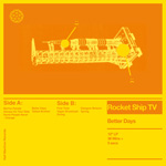 'Better Days' by Rocket Ship TV (Album)