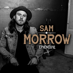 Ephemeral by Sam Morrow (Album)
