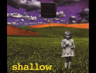 Classic Of The Week: Shallow