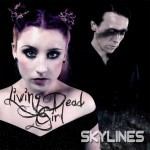 'Skylines' by Living Dead Girl (Single)