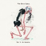 'Try To Be Hopeful' by The Spook School (Album)