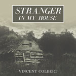 Vincent Colbert – Stranger In My House EP cover
