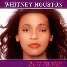 Whitney Houston 'Run To You' single