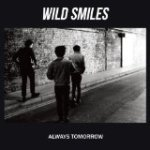 Wild Smiles-Always Tomorrow