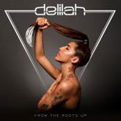 Delilah 'From The Roots Up'