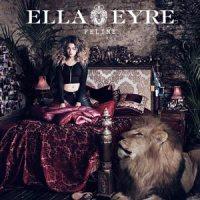 Ella Eyre's debut album 'Feline'