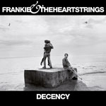 Frankie & The Heartstrings 'Decency' album cover