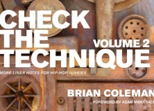 Check the Technique Volume 2: More Liner Notes for Hip-Hop Junkies
