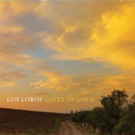 Los Lobos 'Gates Of Gold' album cover