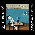 The Man Upstairs by Robyn Hitchcock (Album)