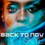 Skye Back To Now
