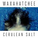 Cerulean Salt by Waxahatchee (Album)