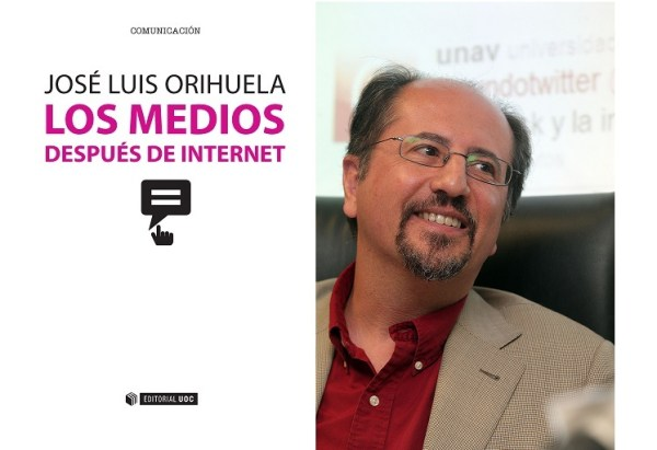 Los medios después de Internet de José Luis Orihuela