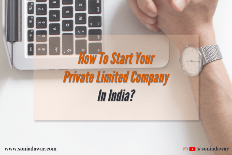 Read more about the article How to start your Private Limited Company in India?
