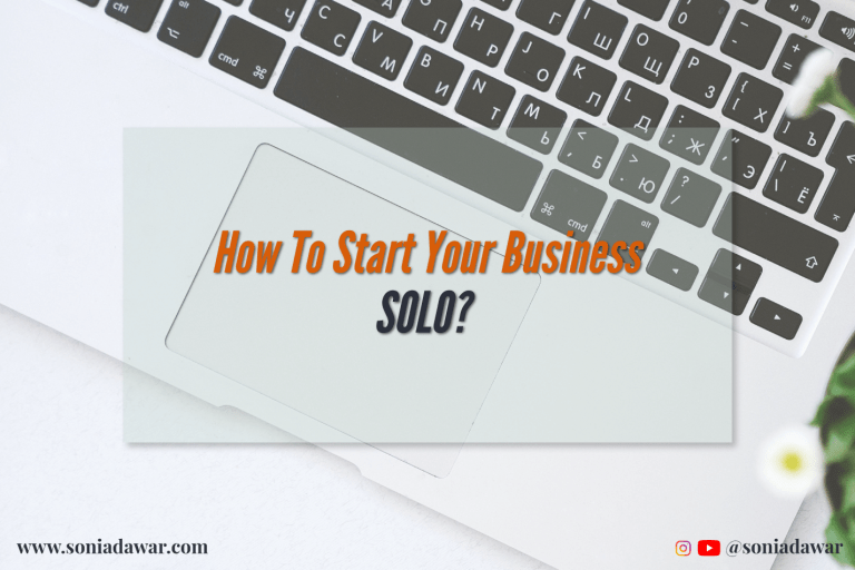Read more about the article How to start your business SOLO?