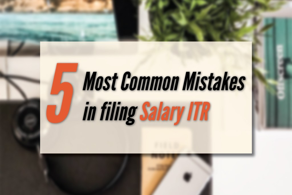 mistakes to avoid while filing SALARY ITR