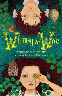 Whimsy & Woe I