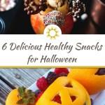 6 Delicious Healthy Snacks for Halloween
