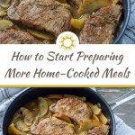 How to Start Preparing More Home-Cooked Meals