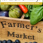 """Mix of fruits, vegetables, and herbs in a wooden box with the words """"Farmer's Market"""" on the front (with title overlay)"""