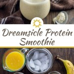 Dreamsicle Protein Smoothie in a small glass cup next to a stainless steel spoon with protein powder with a brown and white towel behind all on a wooden surface (with title overlay)