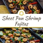 Shrimp and roasted vegetables for shrimp fajitas on a metal baking sheet next to a stainless steel bowl of sour cream sauce with lime wedges and corn tortillas to the side and a brown towel behind all on a wooden surface (with title overlay)