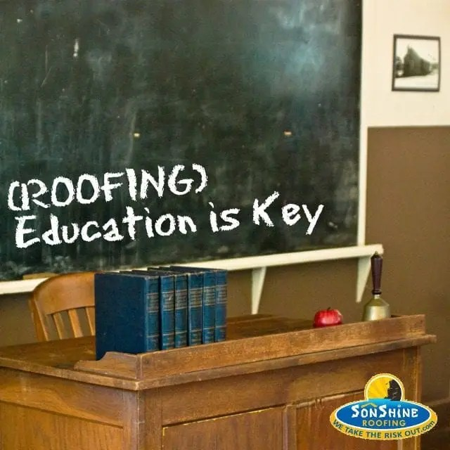 (Roofing) Education is Key
