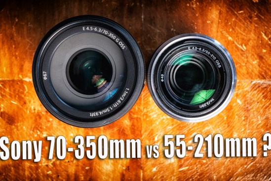Sony E 70-350mm G OSS lens vs E 55-210mm OSS Lens