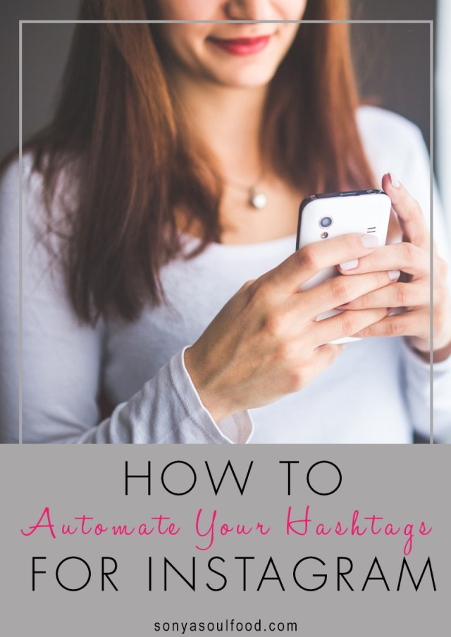 How to automate hashtags for Instagram
