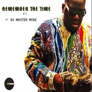 REMEMBER THE TIME MIXTAPE