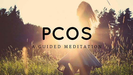 Guided Meditation for PCOS