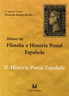 Libro Máster en filatelia e historia postal española II. Filatelia