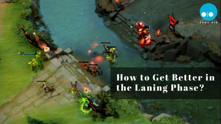 How to Get Better in the Laning Phase