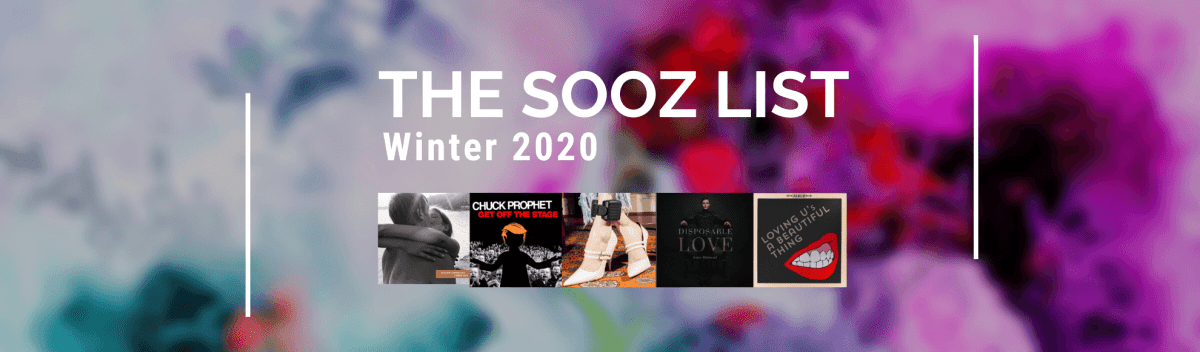 The Sooz List Winter 2020 Spotify Playlist