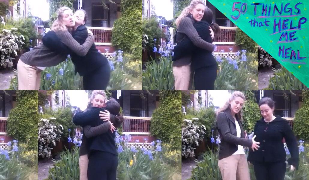 The Art of Hugging – #46 of 50 Things That Help Me Heal (video)