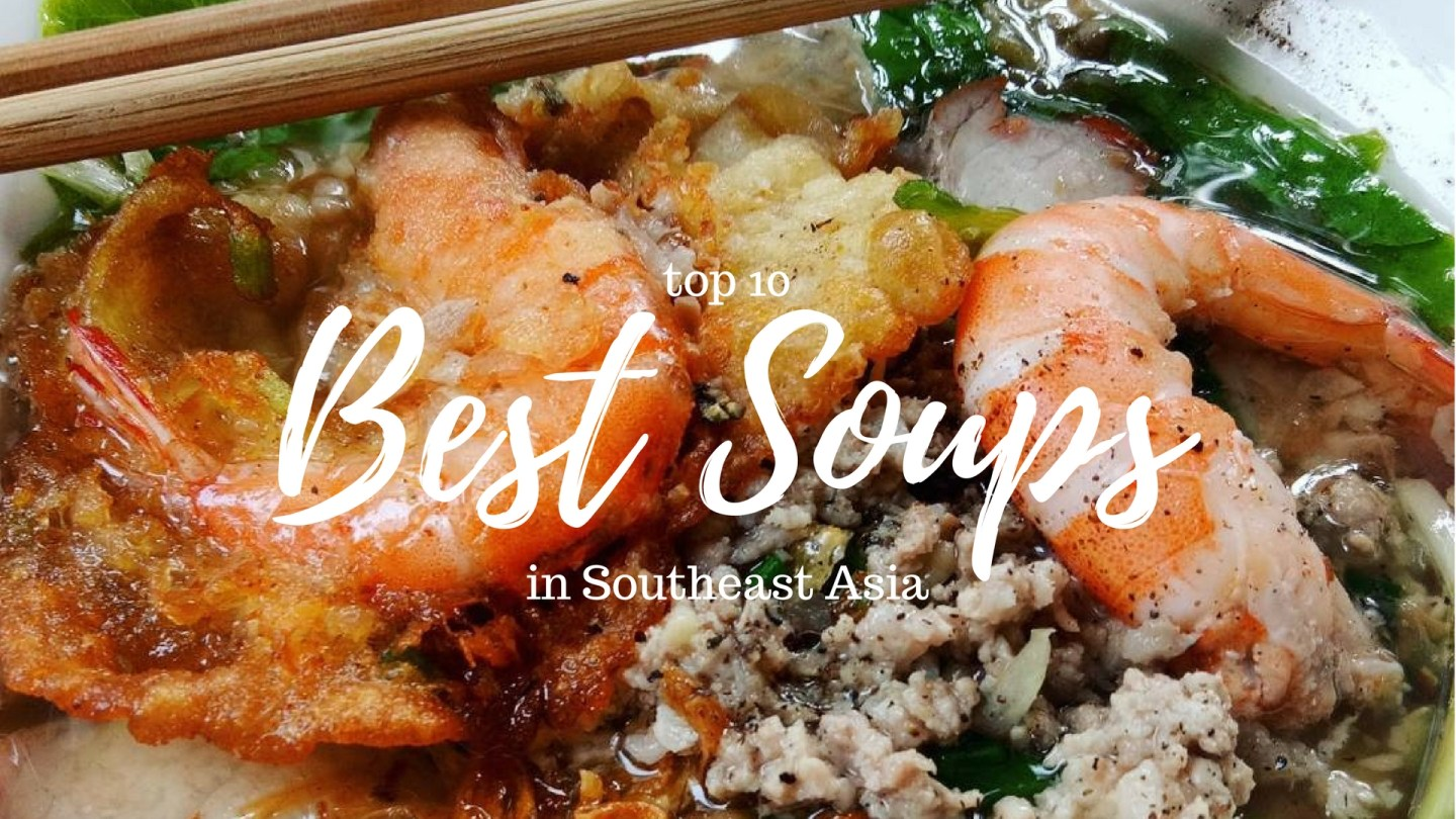 10 Best Soups in Southeast Asia