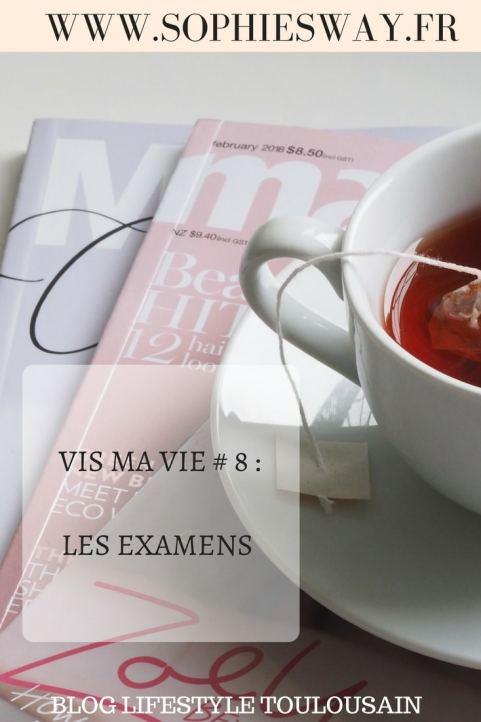 Vis ma vie # 8 : les examens