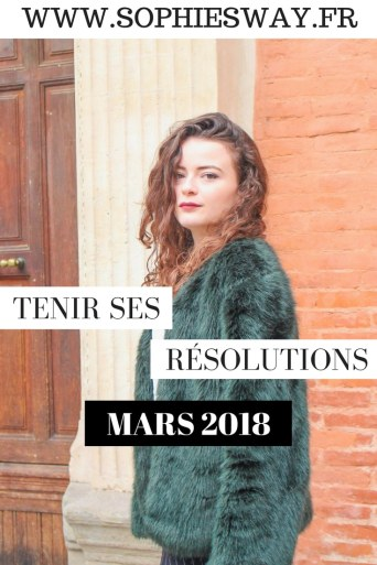 Tenir ses résolutions - mars 2018 - Sophie's Way- Blog food & lifestyle