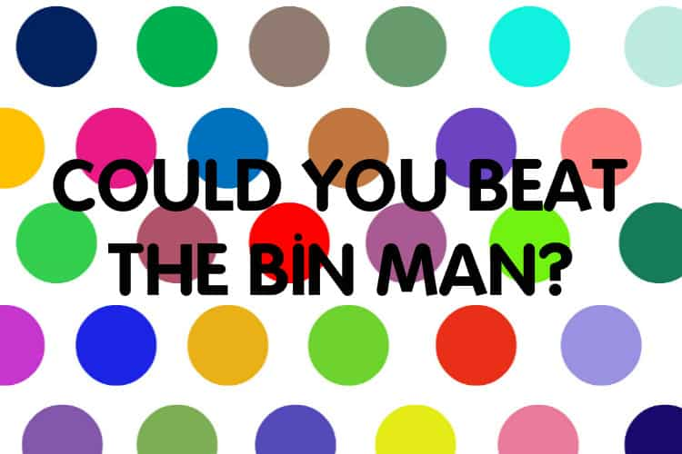 Playing A Game I Call: Beat the Bin Man