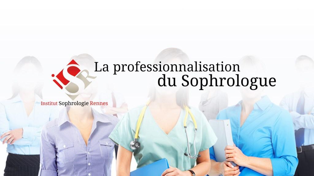 Professionnalisation du Sophrologue