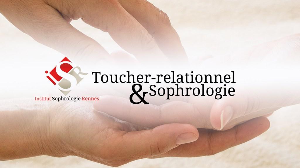 Toucher-relationnel et Sophrologie