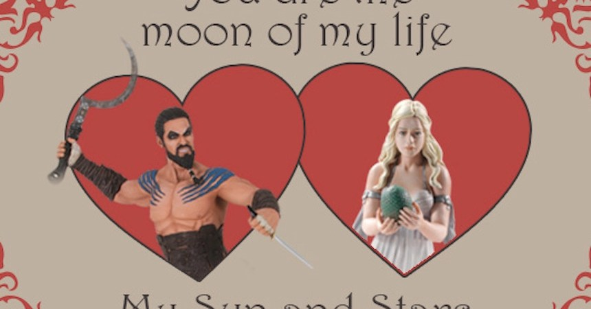 San Valentin - Game of Thrones