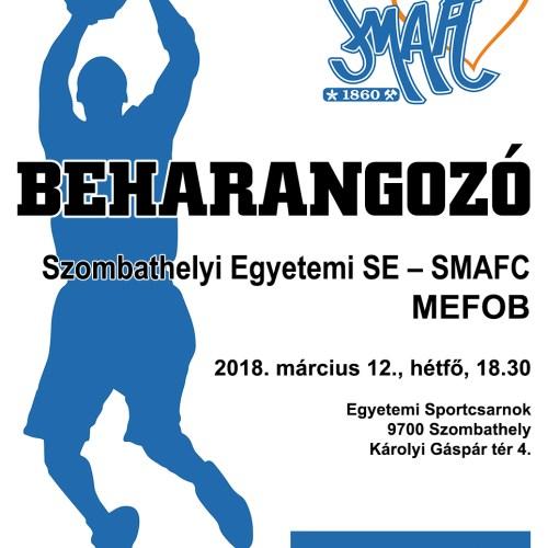 Beharangozó: Szombathelyi Egyetemi Sportegyesület – SMAFC (MEFOB)