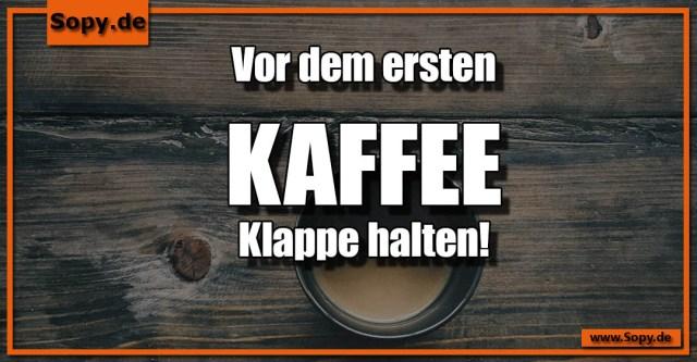 Kaffee Klappe halten